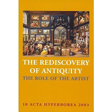 The Rediscovery of Antiquity (Acta Hyperborea), New Book (9788772898292)