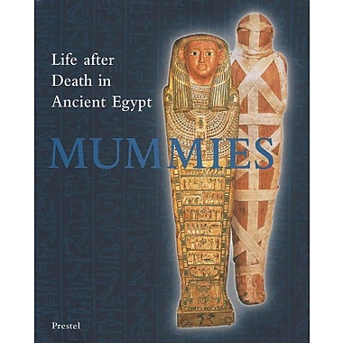 Mummies: Life and Death in Ancient Egypt (Art & Design), New Book (9783791318042)