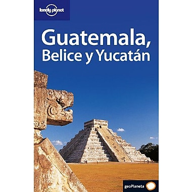 Guatemala, Belice y Yucatan (Country Guide) (Spanish Edition) (9788408056157)