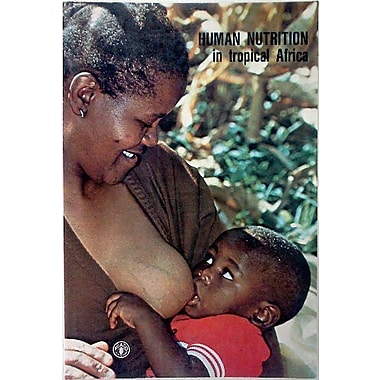 Human Nutrition in Tropical Africa (Fao Food & Nutrition Paper), Used Book (9789251004128)