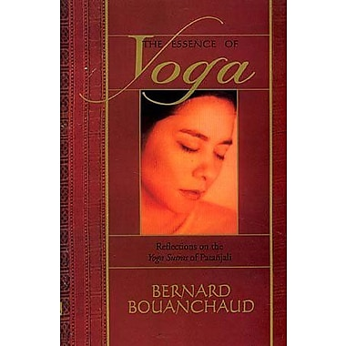 The Essence of Yoga ; Reflections on the Yoga Sutras of Patanjali, New Book (9788170306870)