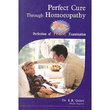 Perfect Cure Through Homoeopathy, Used Book (9788180564765)