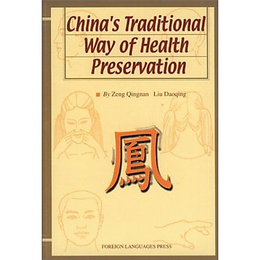 China's Traditional Way of Health Preservation (9787119020167)