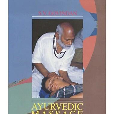 Ayurvedic Massage for Health and Healing: Ayurvedic and Spiritual Energy Approach (9788170173939)