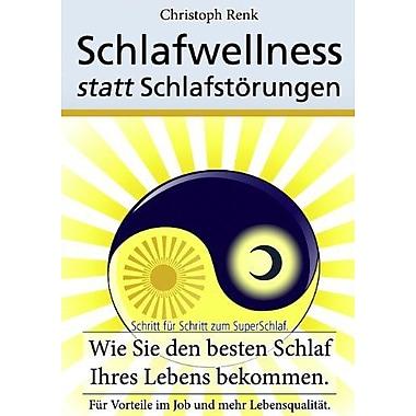 Schlafwellness statt Schlafstörungen (German Edition) (9783844800470)