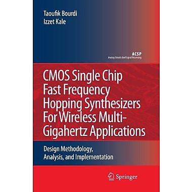 CMOS Single Chip Fast Frequency Hopping Synthesizers for Wireless Multi-Gigahertz Applications: Desig, Used Book (9789048174782)