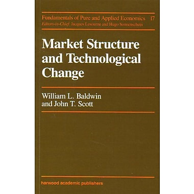 Market Structure and Technological Change (Fundamentals of Pure and Applied Economics), Used Book (9783718603756)