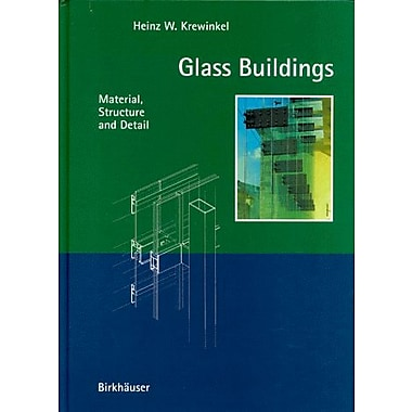 Glass Buildings: Material, Structure and Detail, Used Book (9783764356507)