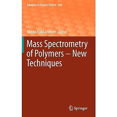 Mass Spectrometry of Polymers - New Techniques (Advances in Polymer Science), New Book (9783642280405)