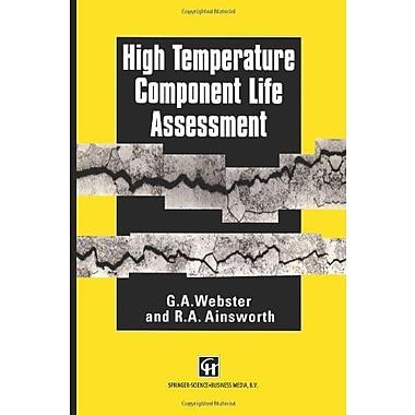 High Temperature Component Life Assessment (9789048140121)