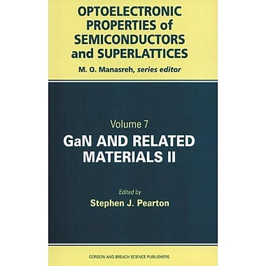 GaN and Related Materials II (Optoelectronic Properties of Semiconductors and Superlattice, Vol. 7) (Vol 2), New (9789056996864)
