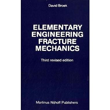 Elementary engineering fracture mechanics, New Book (9789024725809)