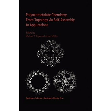 Polyoxometalate Chemistry From Topology via Self-Assembly to Applications, Used Book (9789048157167)