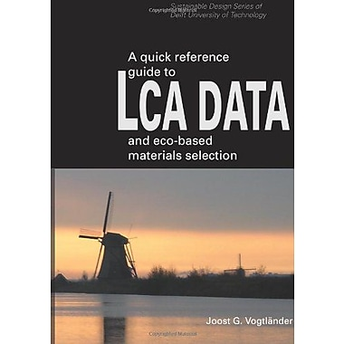 A Quick Reference Guide to LCA DATA and Eco-based Materials Selection, Used Book (9789065622631)