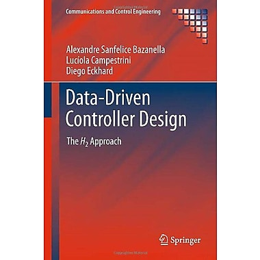 Data-Driven Controller Design: The H2 Approach (Communications and Control Engineering), Used Book (9789400722996)