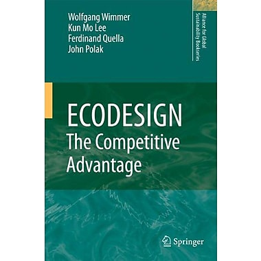 ECODESIGN -- The Competitive Advantage (Alliance for Global Sustainability Bookseries), New Book (9789048191260)