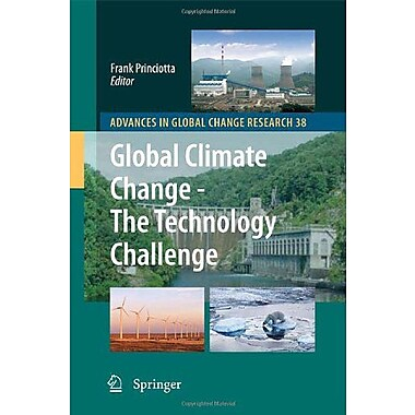 Global Climate Change - The Technology Challenge (Advances in Global Change Research), Used Book (9789048131525)