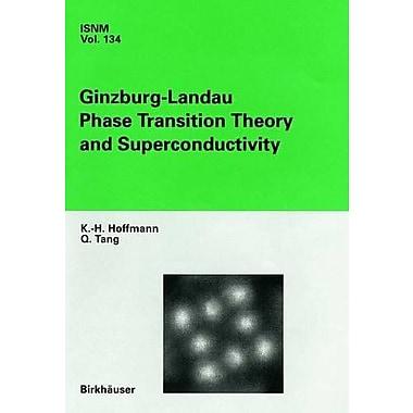 Ginzburg-Landau Phase Transition Theory and Superconductivity(International Series of Numerical Mathe, Used Book (9783764364861)
