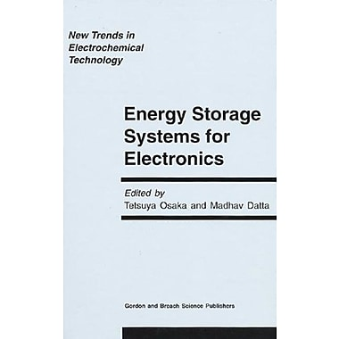 Energy Storage Systems in Electronics (New Trends in Electrochemical Technology) (9789056991760)