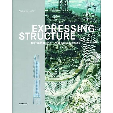 Expressing Structure: The Technology of Large-Scale Buildings, Used Book (9783764366667)