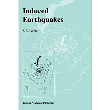 Induced Earthquakes, New Book (9789048140091)