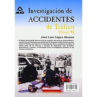 Investigación de Accidentes de TrAfico: Nivel 1 (Spanish Edition) (9788467603804)