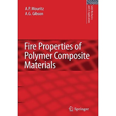 Fire Properties of Polymer Composite Materials (Solid Mechanics and Its Applications), Used Book (9789048173518)