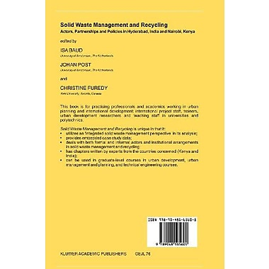 Solid Waste Management and Recycling: Actors, Partnerships and Policies in Hyderabad, India and Nairob, New Book (9789048165605)