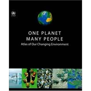 One Planet Many People: Atlas of our Changing Environment, New Book (9789280725711)