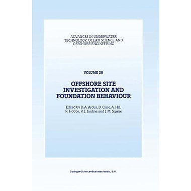 Offshore Site Investigation and Foundation Behaviour: Papers presented at a conference organized by th, New Book (9789048142934)