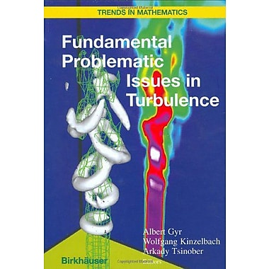 Fundamental Problematic Issues in Turbulence (Trends in Mathematics) (9783764361501)