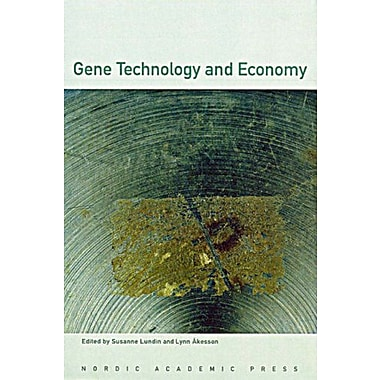 Gene Technology and Economy, New Book (9789189116252)