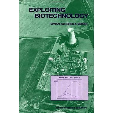 Exploiting Biotechnology, New Book (9783718655700)