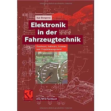 Elektronik in der Fahrzeugtechnik. Hardware, Software, Systeme und Projektmanagement, New Book (9783834802071)
