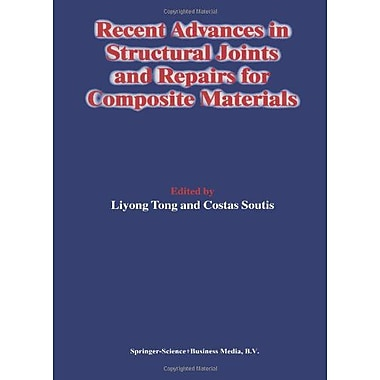 Recent Advances in Structural Joints and Repairs for Composite Materials, Used Book (9789048163199)