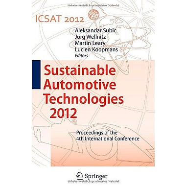 Sustainable Automotive Technologies 2012: Proceedings of the 4th International Conference, New Book (9783642241444)