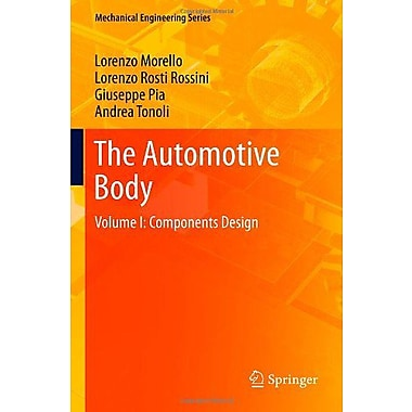 The Automotive Body: Volume I: Components Design (Mechanical Engineering Series), New Book (9789400705128)
