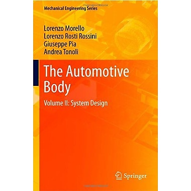 The Automotive Body: Volume II: System Design (Mechanical Engineering Series) (9789400705159)
