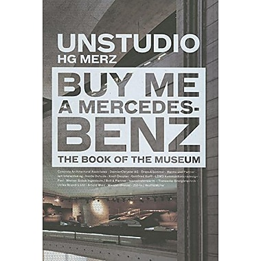 Buy Me a Mercedes-Benz: The Book of the Museum, New Book (9788496540378)