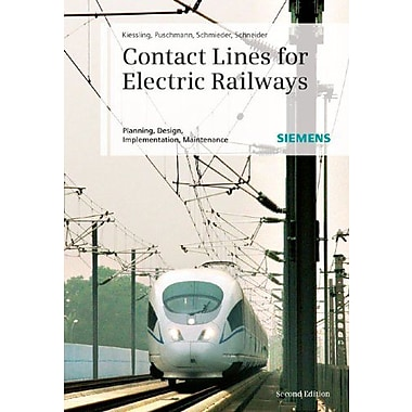 Contact Lines for Electric Railways: Planning, Design, Implementation, Maintenance, Used Book (9783895783227)