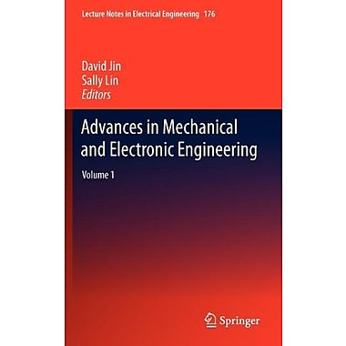 Advances in Mechanical and Electronic Engineering: Volume 1 (Lecture Notes in Electrical Engineering), New Book (9783642315060)