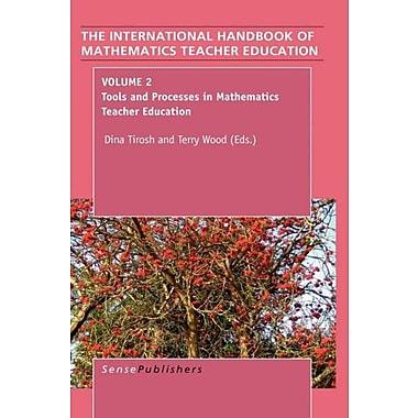 The Hand of Mathematics Teacher Education: Volume 2 (International Hand of Mathematics Teacher Education), New (9789087905446)
