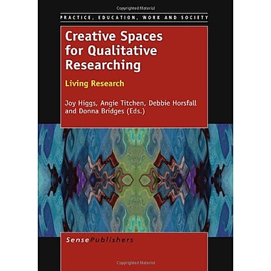 Creative Spaces for Qualitative Researching (Practice, Education, Work and Society), Used Book (9789460917592)