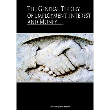The General Theory of Employment, Interest, and Money (9789562915847)