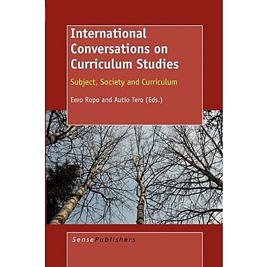 International Conversations on Curriculum Studies (9789087909475)