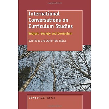 International Conversations on Curriculum Studies, Used Book (9789087909468)