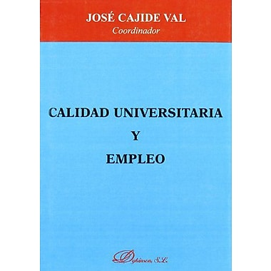 Calidad Universitaria Y Empleo (Spanish Edition), Used Book (9788497723909)