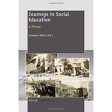 Journeys in Social Education: A Primer, Used Book (9789460913563)