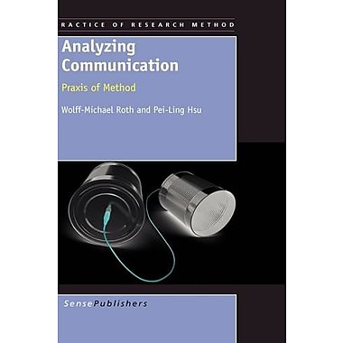 Analyzing Communication: Praxis of Method, New Book (9789460910906)