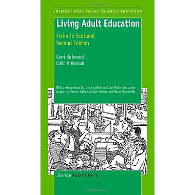 Living Adult Education: Freire in Scotland, Used Book (9789460915505)